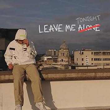 Leave Me Tonight