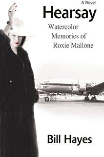 Hearsay: Watercolor Memories of Roxie Mallone