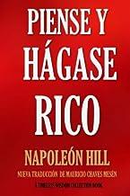 Piense y Hágase Rico.: Nueva Traducción, Basada En La Versión Original 1937. (Timeless Wisdom Collection) (Volume 56) (Spa...