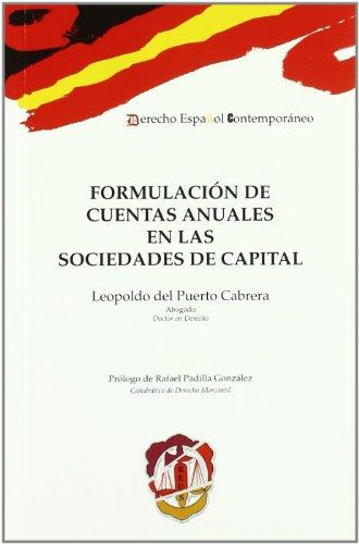 Formulación de cuentas anuales en las sociedades de capital (Derecho español contemporáneo)