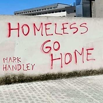 Homeless Go Home