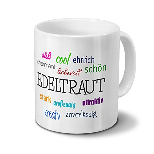 printplanet Tasse mit Namen Edeltraut - Motiv Positive Eigenschaften - Namenstasse, Kaffeebecher, Mug, Becher, Kaffeetasse - Farbe Weiß