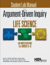 Student Lab Manual for Argument-Driven Inquiry in Life Science: Lab Investigations for Grades 6-8