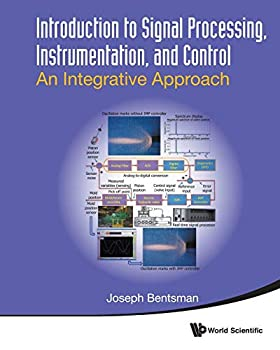 Introduction to Signal Processing Instrumentation and Control  An Integrative Approach
