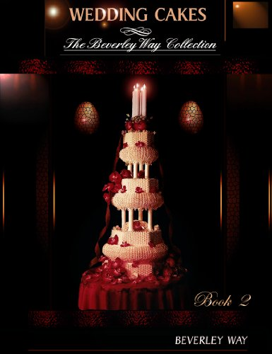 WEDDING CAKES: The Beverley Way Collection (Volume 2) (English Edition)