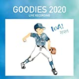 GOODIES 2020 -LIVE RECORDING TYPE-