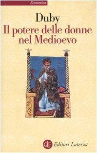 Il potere delle donne nel Medioevo
