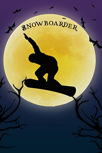 Snowboarding Notebook Training Log: Cool Spooky Halloween Theme Blank Lined Student Exercise Composition Book/Diary/Journal For Snowboarders, Freestyle, Half-pipe, 6x9, 130 Pages (Halloween Edition)