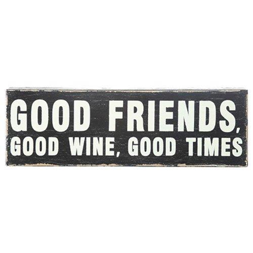 Creative Co-op DA0903 Holzschild Good Friends, Good Wine, Good Times
