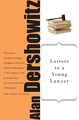 Letters to a Young Lawyer (Letters to a Young...) (English Edition)