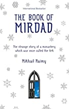 The Book of Mirdad by Mikhail Naimy (2011) Paperback