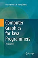 Computer Graphics for Java Programmers, 3rd Edition Front Cover
