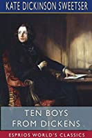 Ten Boys from Dickens (Esprios Classics)