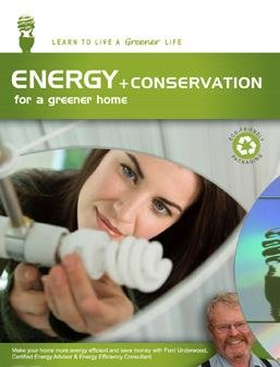 The Living Series Energy + Conservation for a Greener Home