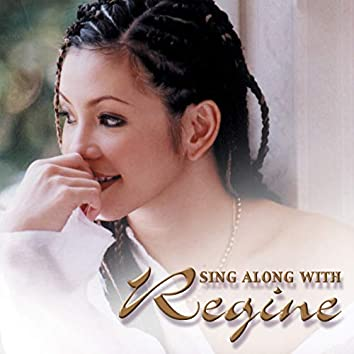 Sing Along With Reigne