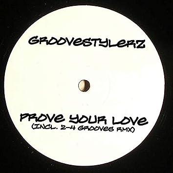 Prove Your Love (Club-Edition)