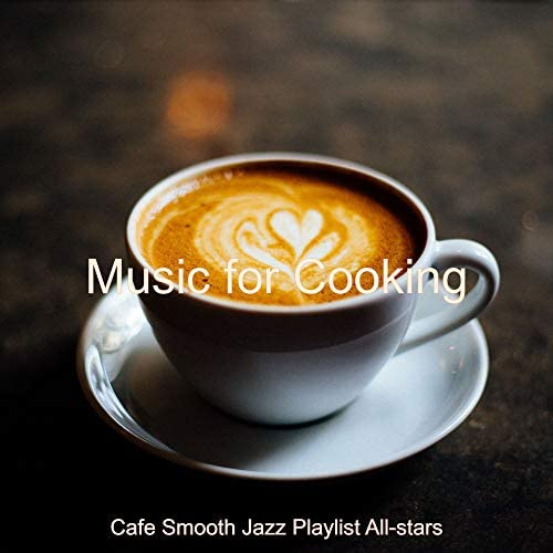 Cafe Smooth Jazz Playlist All-Stars