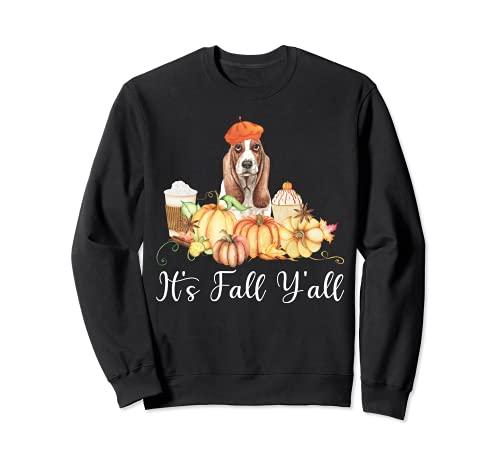 It's Fall Y'all Funny Dog Lover Basset Hound Autumn Pumpkin Sudadera