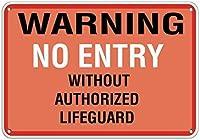 警告注意注意安全標識メタル、承認されたライフガードプール標識がない場合は警告なし、洞窟ステッカー屋内用ステッカー屋内用ホームプラークシックなポスター