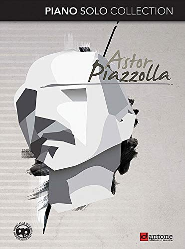 Astor Piazzolla. Piano solo collection