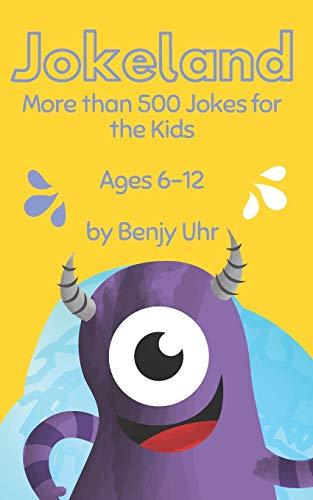 Jokeland: More than 500 Jokes for the Kids Ages 6-12