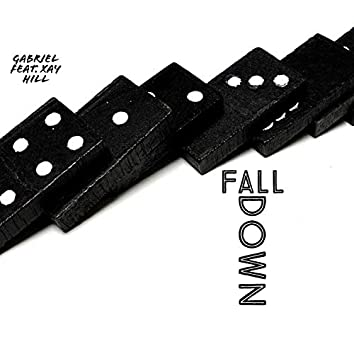 Fall Down (feat. Xay Hill)