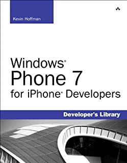 Windows Phone 7 for iPhone Developers (Developer's Library) (English Edition)