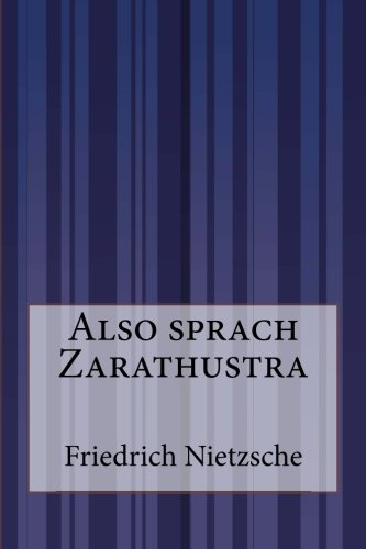 Also sprach Zarathustra (German Edition)