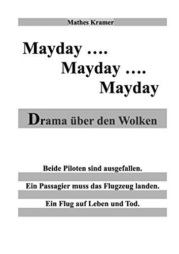 Mayday - Mayday - Mayday: Drama über den Wolken