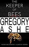 The Keeper of Bees (Hazard and Somerset: A Union of Swords Book 5)