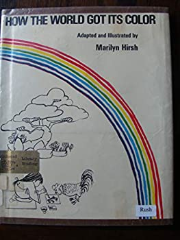 How The World Got Its Color 0517503352 Book Cover