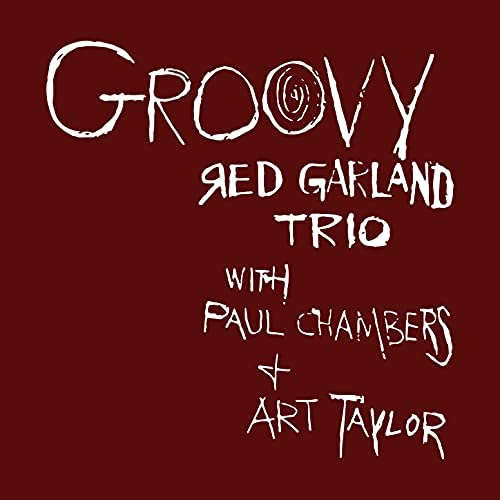 Red Garland Trio feat. Paul Chambers & Art Taylor