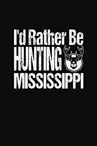 I'd Rather Be Hunting Mississippi: Hunter Notebook and Memory Keeperの詳細を見る