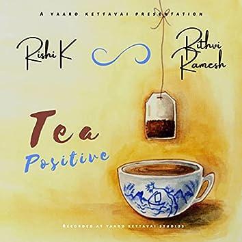 Tea Positive