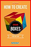 How To Create Origami Boxes Step By Step (English Edition)
