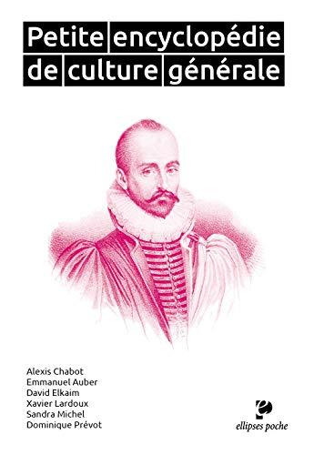 Petite encyclopédie de culture générale (Poche)