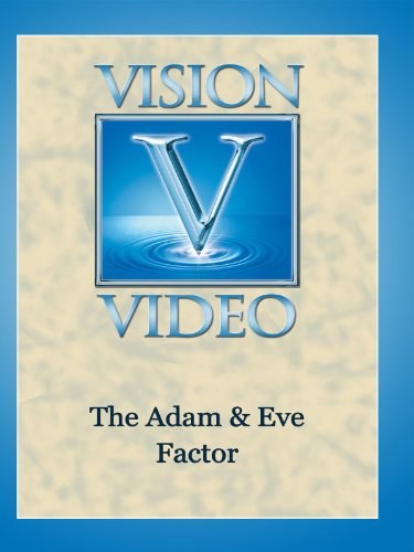 The Adam & Eve Factor