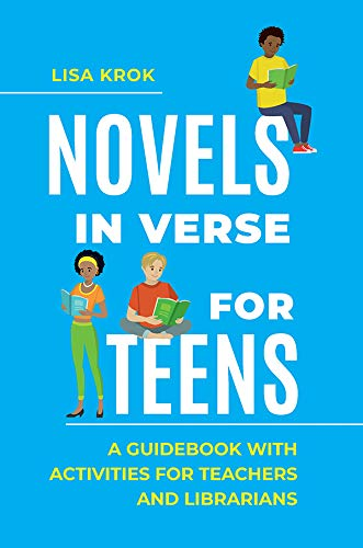 Novels in Verse for Teens: A Guidebook with Activities for Teachers and Librarians (English Edition)