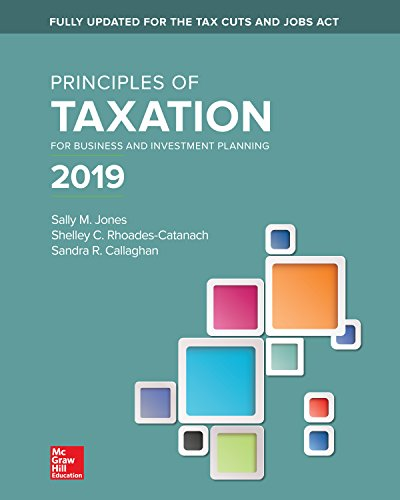 Principles of Taxation for Business and Investment Planning 2019 Edition (English Edition)