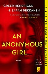 Book Review: An Anonymous Girl by Greer Hendricks and Sarah Pekkanen  | Fairly Southern