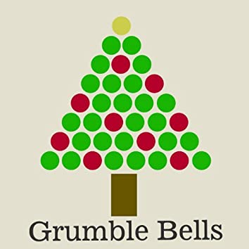 Jingle Bells Grumble - Single