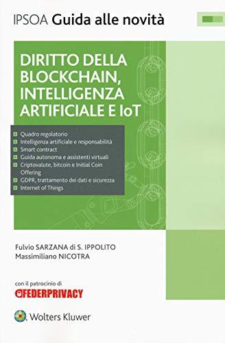 Diritto della blockchain, intelligenza artificiale e IoT. Con e-book