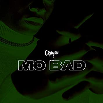 Mo Bad