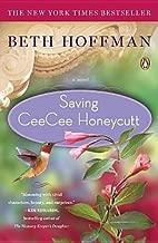 Saving CeeCee Honeycutt[SAVING CEECEE HONEYCUTT -LP][LARGE PRINT] [Paperback]