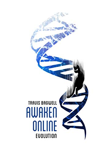 Awaken Online: Evolution (English Edition)