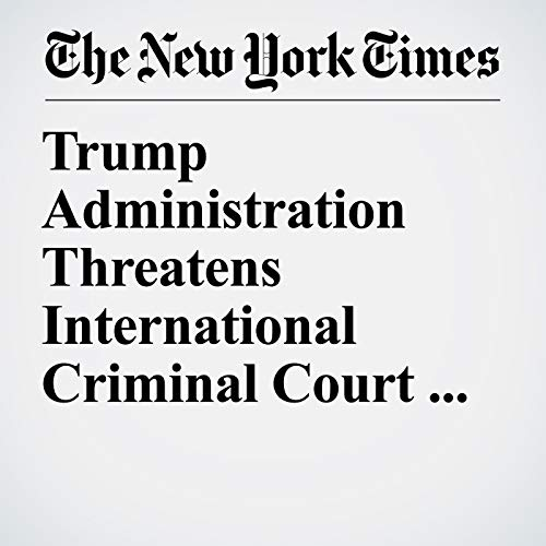 Trump Administration Threatens International Criminal Court and the PLO copertina