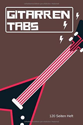 Gitarren Tabs 120 Seiten Heft: 6x9 Gitarre Tabulatur Block I Geschenk Heft I Notizbuch I Notenheft I E Tab Grifftabelle I Noten Instrumental ... Gitarrengriffe Liederbuch für Gitarrenspieler