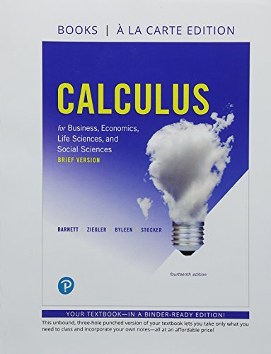 Calculus for Business, Economics, Life Sciences and Social Sciences, Brief Version Books a la Carte Edition (14th Edition)