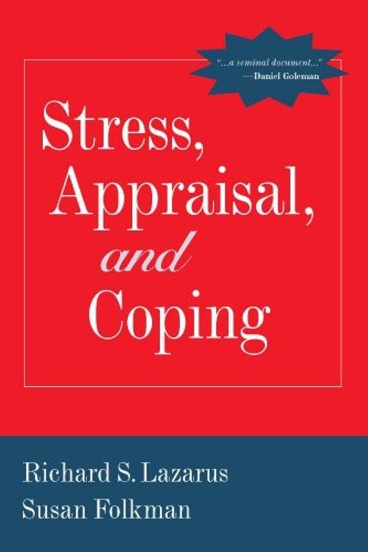 二正確な起きるStress, Appraisal, and Coping (English Edition)