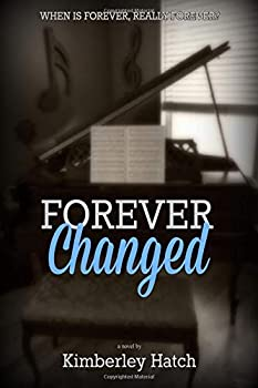 Forever Changed - Book #1 of the Forever